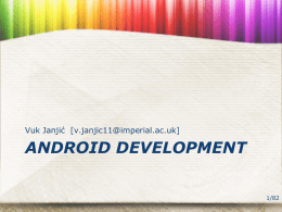 Tutorials 3 and 4: Developing Android Applications