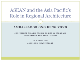 ASEAN and Asia Pacific Regional Architecture