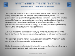 Density Altitude: The nine deadly sins what pilots don`t know that will