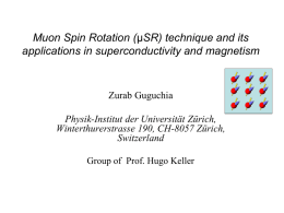 Muon Spin Rotation technique and its application in