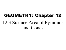 Geometry 12_3 Surface Area of Pyramids and Cones
