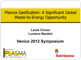 Plasma Gasification: A Significant Global Waste-to