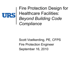 Fire Protection Design for Healthcare Facilities