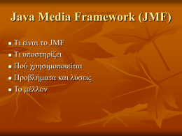 Java Media Framework (JMF)