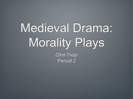 What is a Morality Play?
