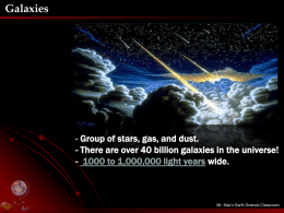 Galaxies - Mister Mac`s Science Class