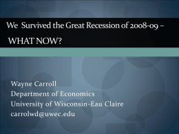 The Great Recession of 2008-09 - University of Wisconsin