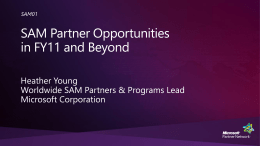 SAM01: SAM Partner Opportunities in FY11 and Beyond