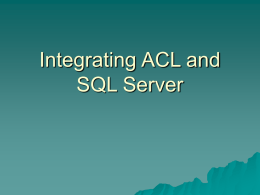 Integrating ACL and SQL Server