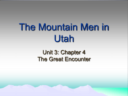 The Mountain Men in Utah