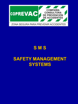 SMS (Safety Management Systems).