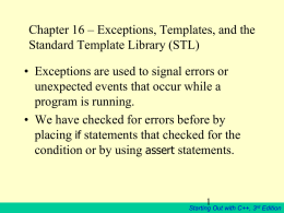 Chapter 16 – Exceptions, Templates, and the Standard Template