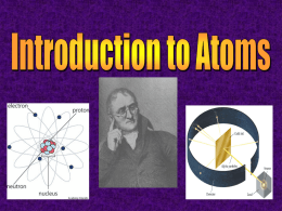 Development of the Atomic Theory Electron Cloud Model The