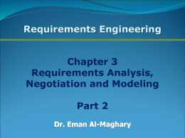 Requirements analysis and negotiation