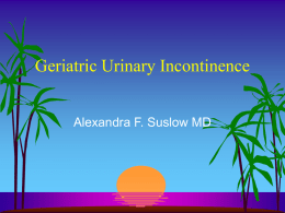 Geriatric Urinary incontinence