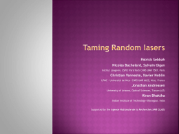 Taming random lasers - Weizmann Institute of Science
