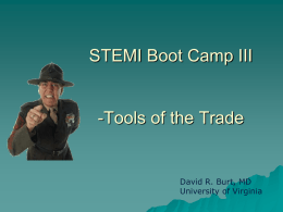 STEMI BootCamp III: Building Your System