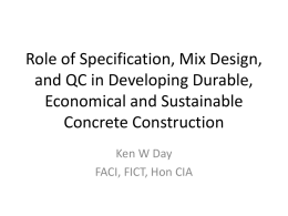 Role of Specification, Mix Design, and QC in Developing Durable