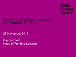 Gaynor-Field-Skills-Funding-Agency-s-new-approach-to