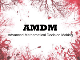 AMDM Advanced Mathematical Decision Making