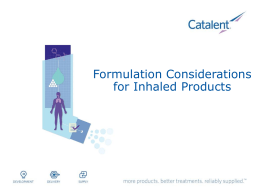 Formulation Considerations of Inhaled Products