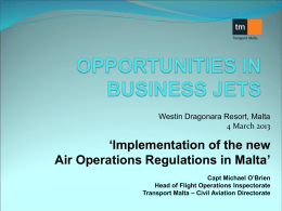 Implementation of the New EASA rules in Malta