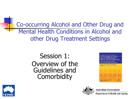 Session 1 The Overview - National Drug and Alcohol Research