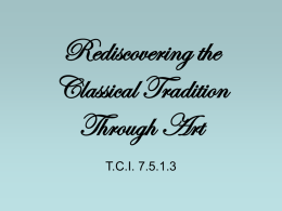 Rediscovering the Classical Tradition Through Art TCI 7.5.1.3