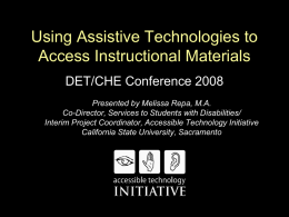 Using Assistive Technologies to Access Instructional Materials