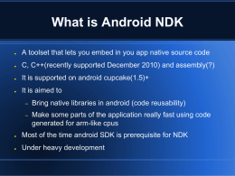 What is Android NDK