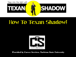 *How To* Texan Shadow - Tarleton State University