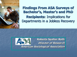 Findings From ASA Surveys of Bachelor`s, Master`s and PhD