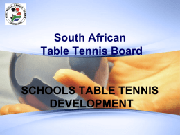 Presentation by Table Tennis - Sport and Recreation South Africa