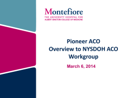 Pioneer ACO Overview to NYSDOH ACO Workgroup