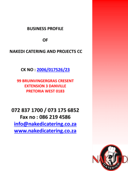 BUSINESS PROFILE OF NAKEDI CATERING AND PROJECTS CC