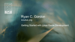 Ryan C. Gordon icculus.org Getting Started with Linux