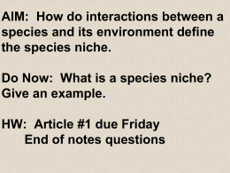 AIM: To examine how interactions between a species and its