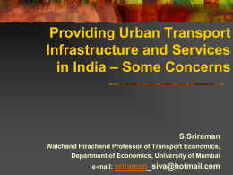 Transport in Mumbai – Critical Issues and Emerging Options