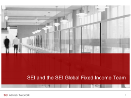 SEI Fixed Income Overview - Brandywine Wealth Management LLC