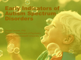 Early Indicators of Autism Spectrum Disorders
