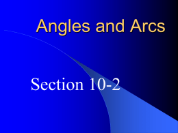 10-2 Angles and Arcs