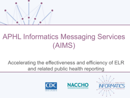 APHL Informatics Messaging Services (AIMS) (1st)