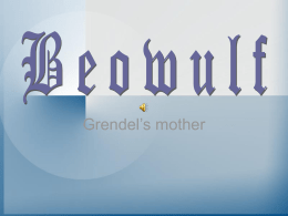 Grendel`s Mother power point