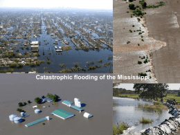 Catastrophic flooding of the Mississippi Rivers and floodplains