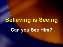 Believing is Seeing - Community Covenant Church