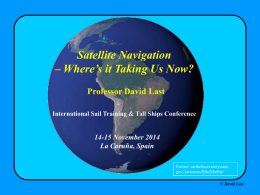 Satellite Navigation: Where`s it taking us now?