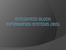 Integrated Block information Systems