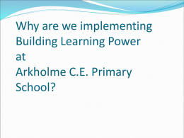 Building Learning Power - Arkholme Church of England Primary
