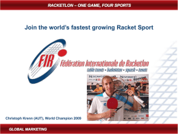About Racketlon - 1st European University Racketlon Championships