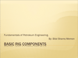 Basic rig components - Petroleum engineers run the world